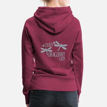 Dragonfly Crazy dragonfly lady - Women's Premium Hoodie