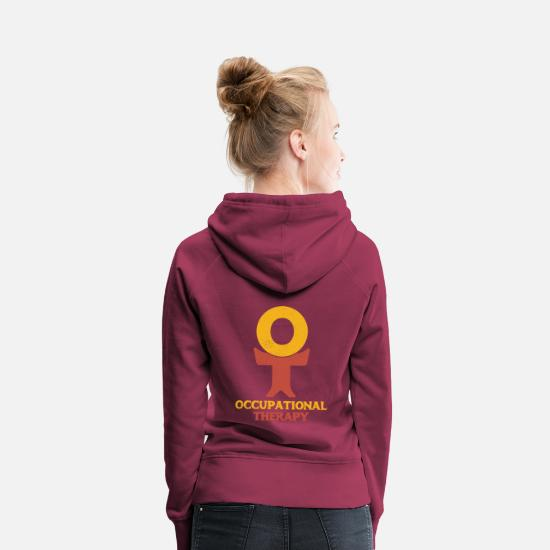 Ot Month Hoodies & Sweatshirts - Occupational Therapy OT Therapist - Women's Premium Hoodie bordeaux