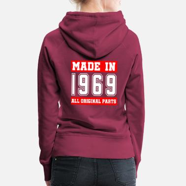 Production Year 50th Birthday 1969 All Original Parts - Women's Premium Hoodie