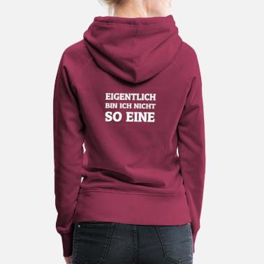I am not one of those - Women's Premium Hoodie