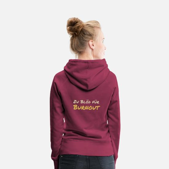 Fonctionnaire Sweat-shirts - Burnout 1 - Sweat à capuche premium Femme bordeaux