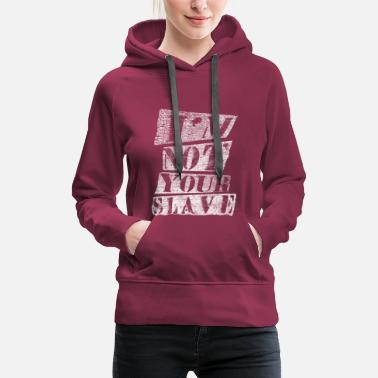 Anarchy Freedom and independence I AM FREE - Women's Premium Hoodie