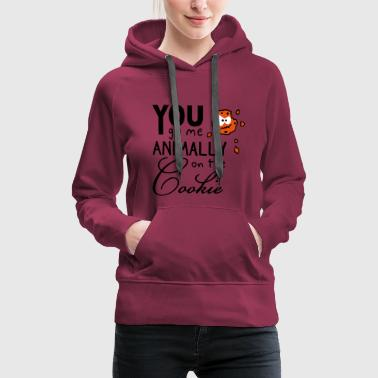 You go me on the cookie - Frauen Premium Hoodie
