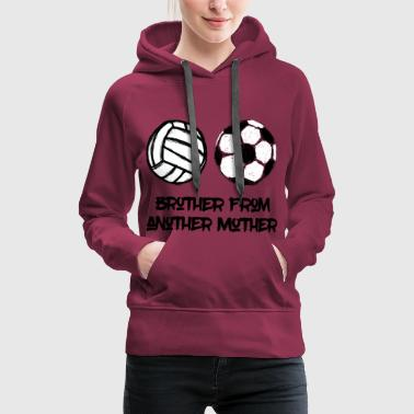 Brother from another mother - Frauen Premium Hoodie