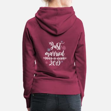 Bridesmaid Just Married Wedding Couple T-Shirt 2019 for Women - Women's Premium Hoodie