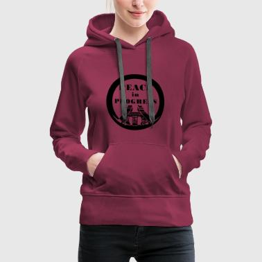 Peace in Progress - Women's Premium Hoodie
