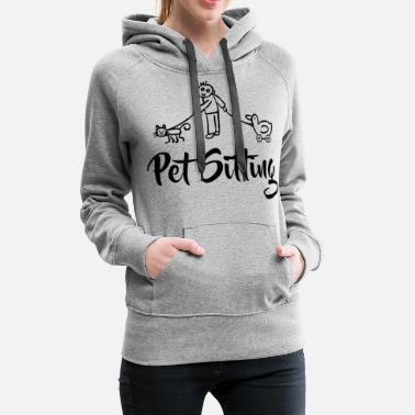 Pets Pet Sitting - pet sitter for cat and dog - Women's Premium Hoodie