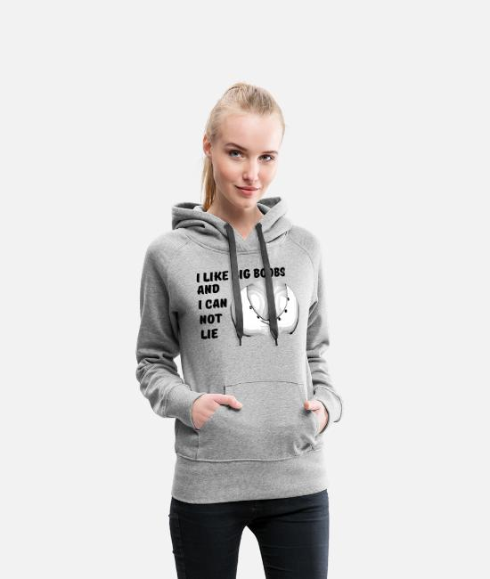 Amor Hoodies & Sweatshirts - I like big boobs breasts - Women's Premium Hoodie heather grey