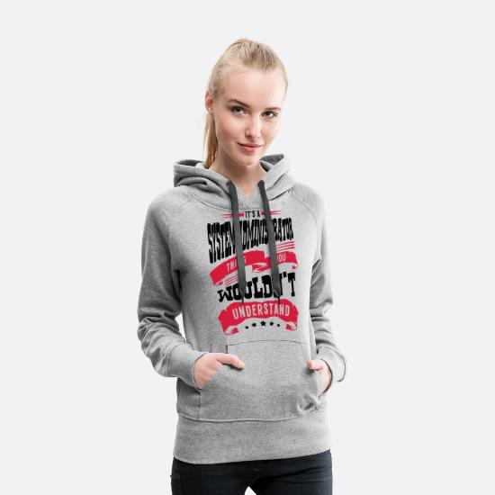 Administrator Hoodies & Sweatshirts - its a system administrator thing you wou - Women's Premium Hoodie heather grey