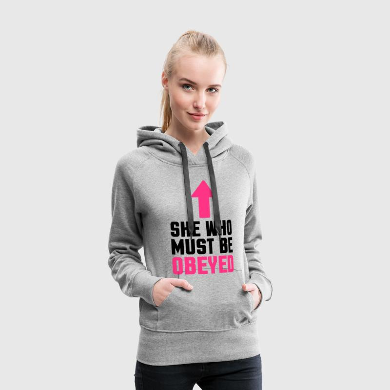 She Who Must Be Obeyed  - Women's Premium Hoodie