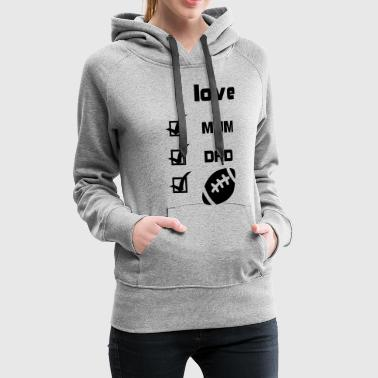 I love American Football - Frauen Premium Hoodie