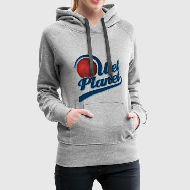 Wet Planet Gift - Sweat-shirt à capuche Premium pour femmes