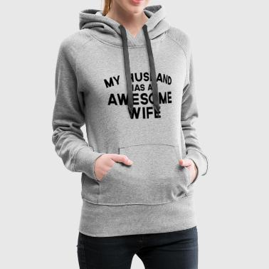 Husband Awesome Wife  - Women's Premium Hoodie