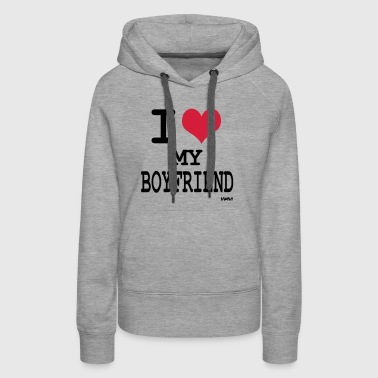 i love my boyfriend by wam - Premium hettegenser for kvinner