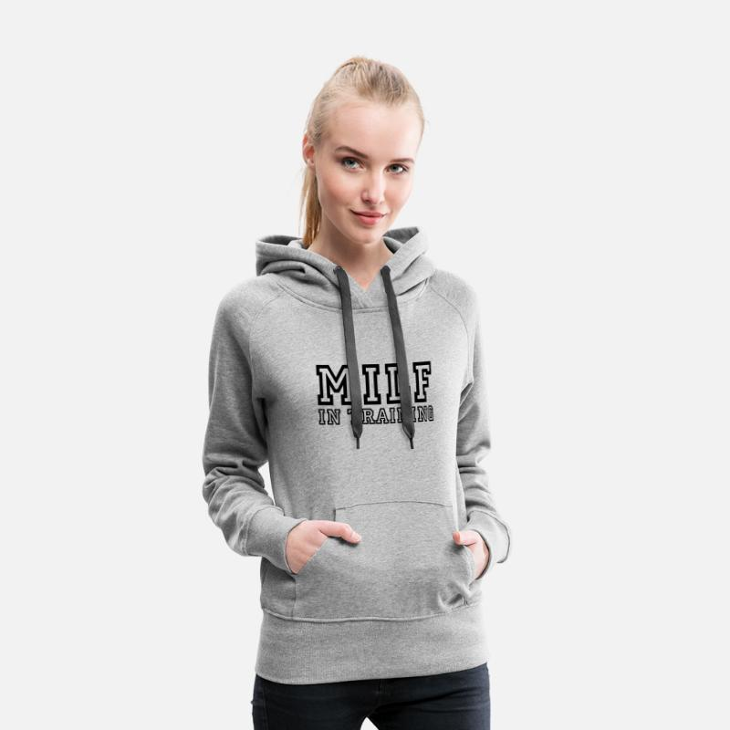 Milf Hoodies & Sweatshirts - milf in training - Women's Premium Hoodie heather grey
