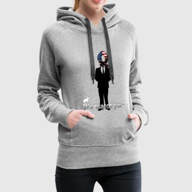Wikileaks We watch you - Women's Premium Hoodie