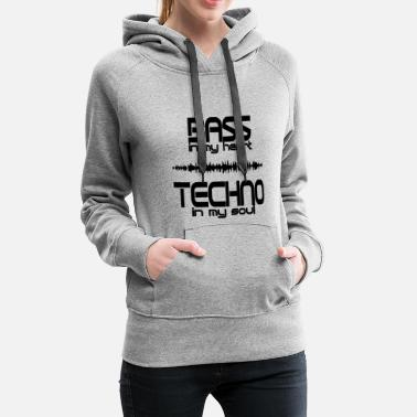 Techno Bass Bass in the heart Techno in the soul - Women's Premium Hoodie