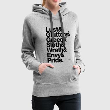 Deadly Sins sieben 7 todsünden - seven deadly sins - englisch english - Women's Premium Hoodie
