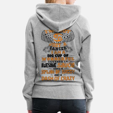 Fight Cancer I'm not Just A Cancer! - Women's Premium Hoodie
