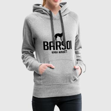 BARSOI what else - Women's Premium Hoodie