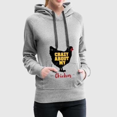 Crazy About My Chickens T-shirt - Women's Premium Hoodie