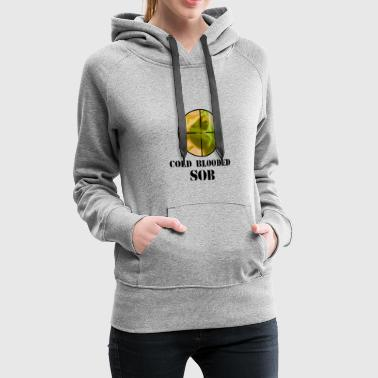 chameleon cold blooded SOB - Women's Premium Hoodie