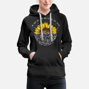 Health The sun will rise and we will try again - Frauen Premium Hoodie