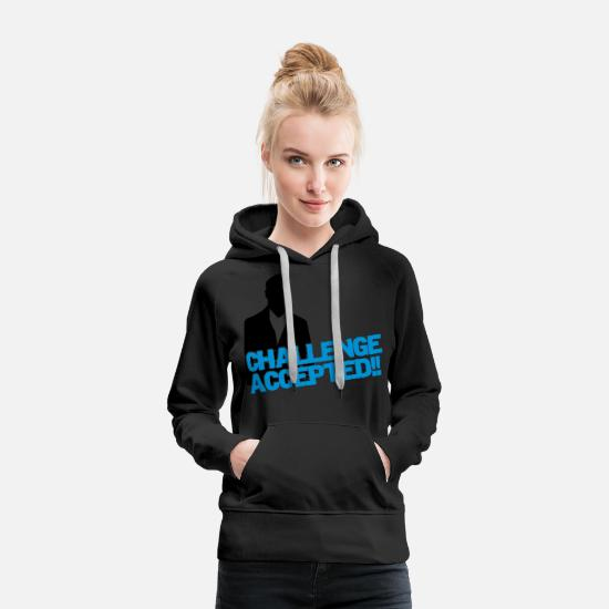 Meme Hoodies & Sweatshirts - challenge accepted - Women's Premium Hoodie black