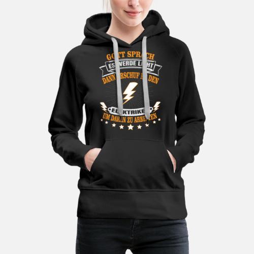 T shirt électricien Sweat à capuche premium Femme | Spreadshirt