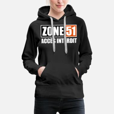 Gris ZONE 51 - ACCES INTERDIT - Sweat à capuche premium Femme