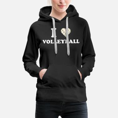 I Love Volleyball I love volleyball i love volleyball gift - Women's Premium Hoodie