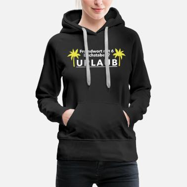 Foreign Word Foreign word holiday - Women's Premium Hoodie