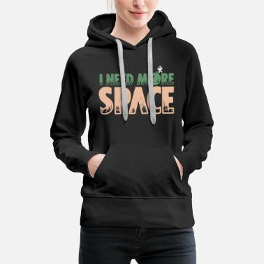 Mondlandung I need more Space - Frauen Premium Hoodie
