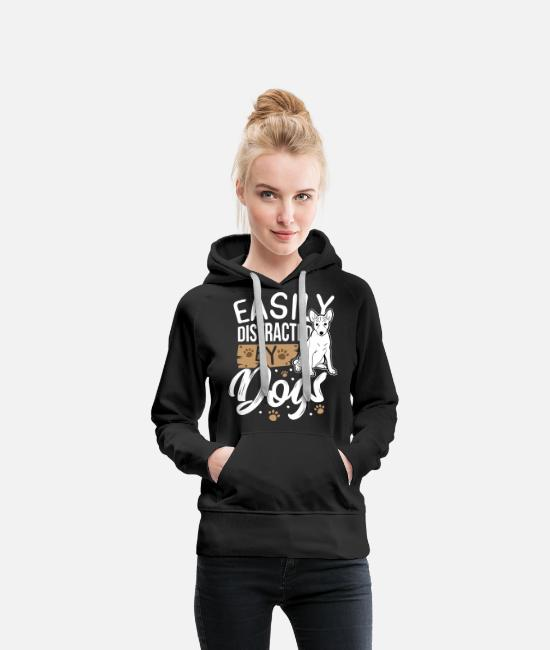 Distracted Dogs Hoodies & Sweatshirts - Dog Lover Animal Lover Easily Distracted By Dogs - Women's Premium Hoodie black