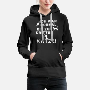 I was normal until the third cat gift - Women's Premium Hoodie