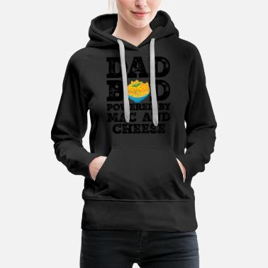 Best Father Dad Bod Powered By Mac and cheese Father Figure - Women's Premium Hoodie