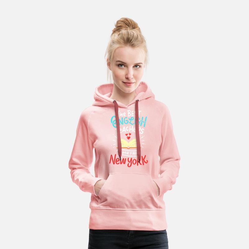 Professeur d'anglais à New York drôle Sweat shirt à capuche Premium pour femmes rose cristal