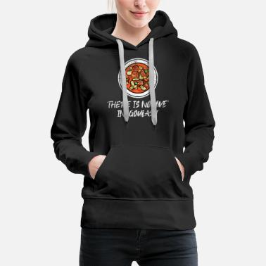 Central Europe Goulash gift - Women's Premium Hoodie