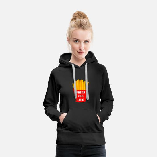 Gift Idea Hoodies & Sweatshirts - Fries fries - Women's Premium Hoodie black