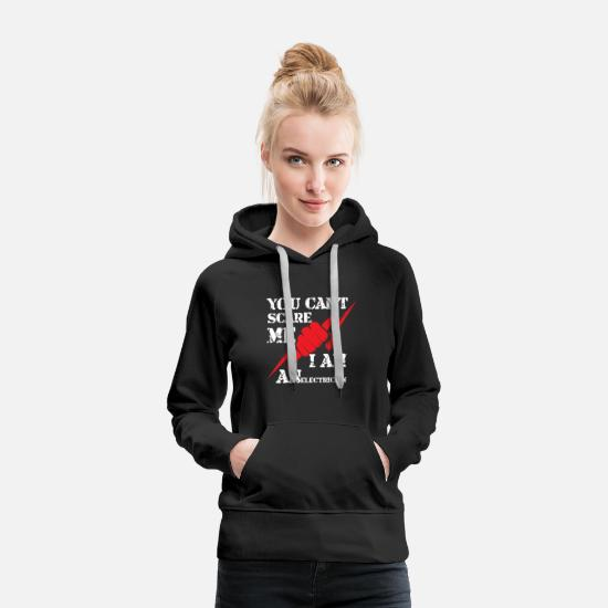Gift Idea Hoodies & Sweatshirts - you cant electrician electronics technician electricity volt men - Women's Premium Hoodie black