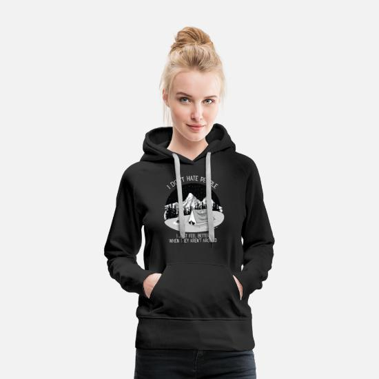 Mensen Sweaters & hoodies - I Don't Hate People...Mountains, Camping, Campfire - Vrouwen premium hoodie zwart