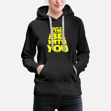 May the singletrack be with you - the original! - Women's Premium Hoodie