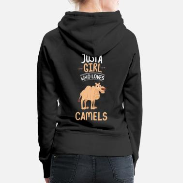 Dromedary Just A Girl Who Loves Camels Dromedary Gift Camel - Women's Premium Hoodie