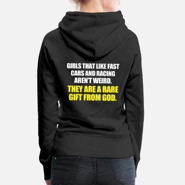 Ps Girls That Like Fast Cars And Racing - Women's Premium Hoodie