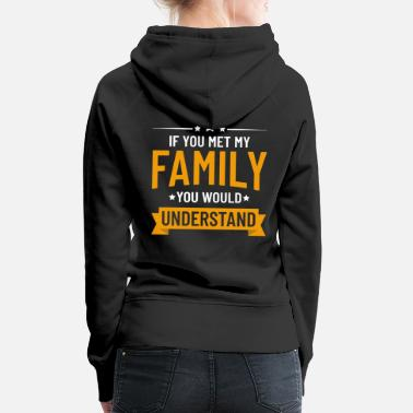 Family Values family values - Women's Premium Hoodie