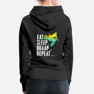 Bike Motocross - Sleep Sleep Braap Repeat Motorcross - Naisten premium huppari