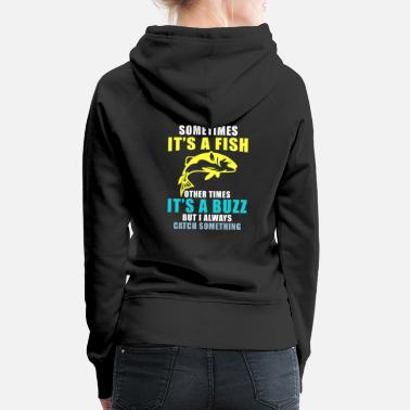 Trout Funny Angler Quote & Gift Idea Fishing - Women's Premium Hoodie