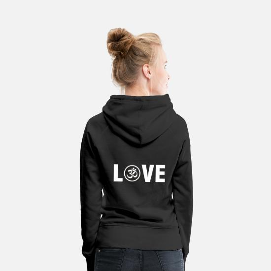 Love Hoodies & Sweatshirts - Om India Goa Hinduism Buddhism Spiritual Zen - Women's Premium Hoodie black