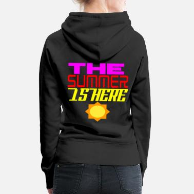 Congratulations The Summer is Here Tee Shirt Gift idea - Women's Premium Hoodie