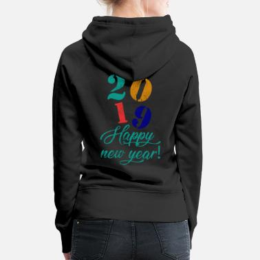 New Year New Year New Year's Eve New Year - Women's Premium Hoodie